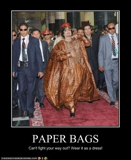 PAPER BAGS Can't fight your way out? Wear it as a dress!