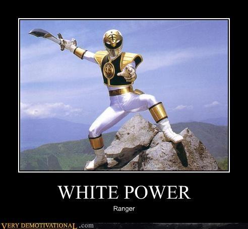 hilarious power rangers racist TV white power - 4743578368