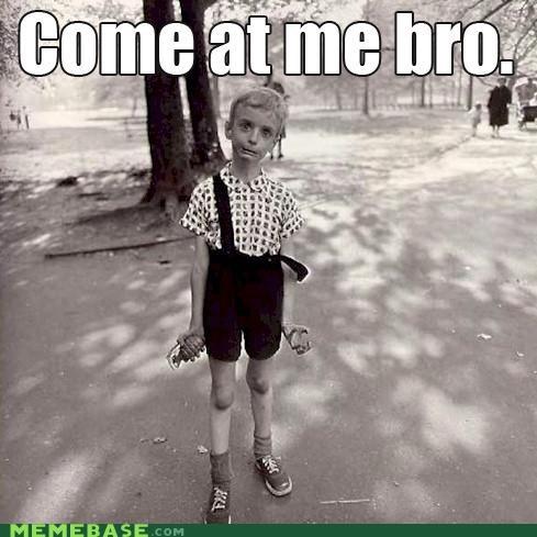 bro come at me grenade kid Memes - 4743665408