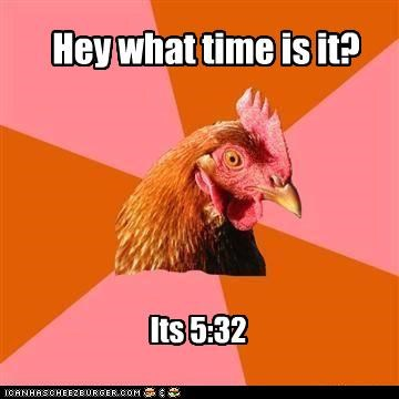 532,am,anti joke chicken,jokes,time