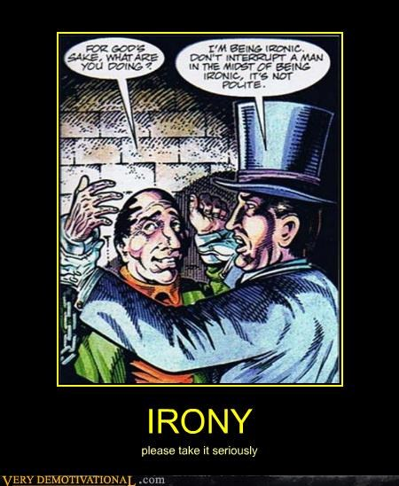 comic hilarious irony seriously - 4744188672