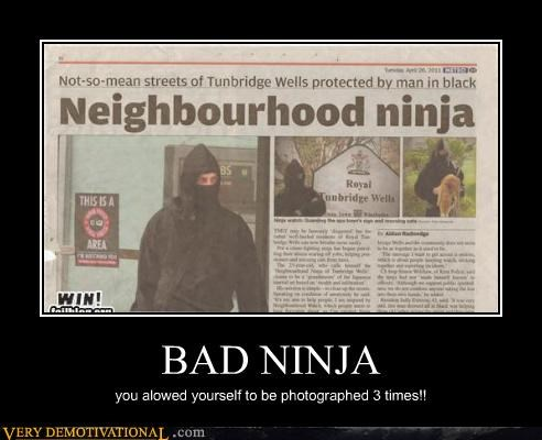awful bad hilarious neighbourhood ninja - 4746622464