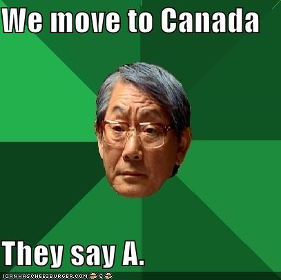 ä c Canada eh high expectations asian dad mexico obvious - 4748136960
