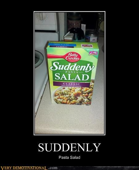 box,food,hilarious,pasta salad,suddenly