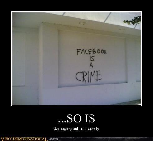 crime,facebook,idiots,vandalism