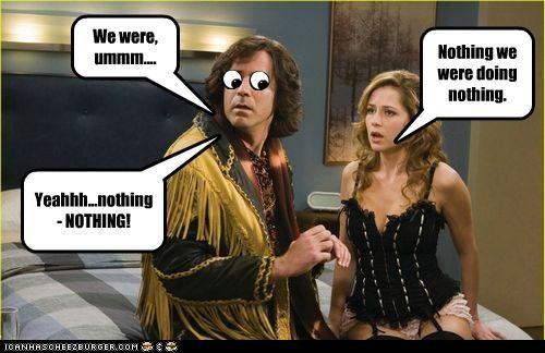 We were, ummm.... Nothing we were doing nothing. Yeahhh...nothing- NOTHING!