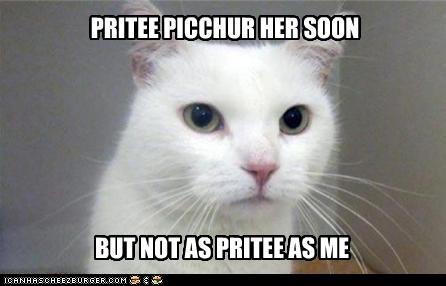 PRITEE PICCHUR HER SOON BUT NOT AS PRITEE AS ME