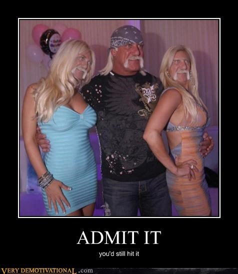 admit it,hilarious,hit it,Hulk Hogan