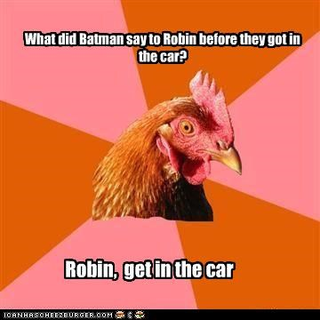 animemes,anti joke chicken,batman,car,punchline,robin