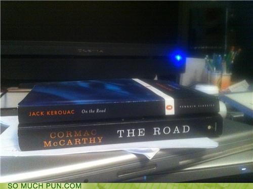 book,books,cormac mccarthy,jack kerouac,literalism,on,on the road,on top,the road,title