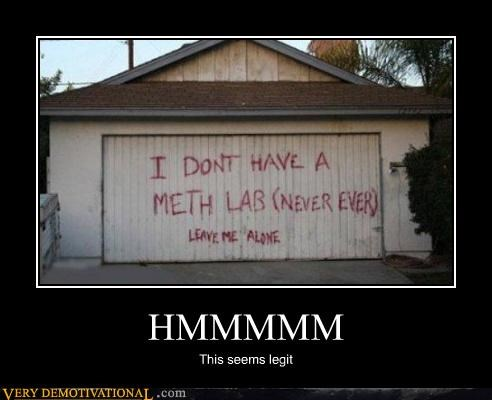 drug stuff,hilarious,lab,meth,seems legit