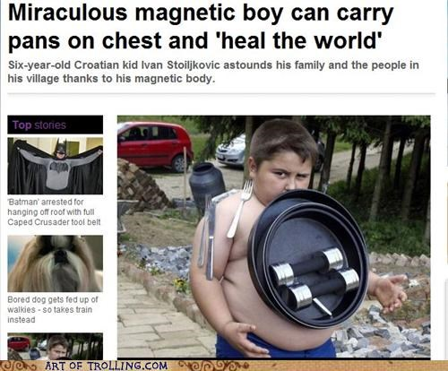 IRL,Magneto,magnets,miracles