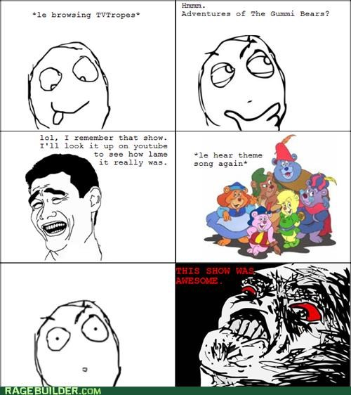 dont-even-get-me-started,gummi bears,my least favorite song,Rage Comics,ugh