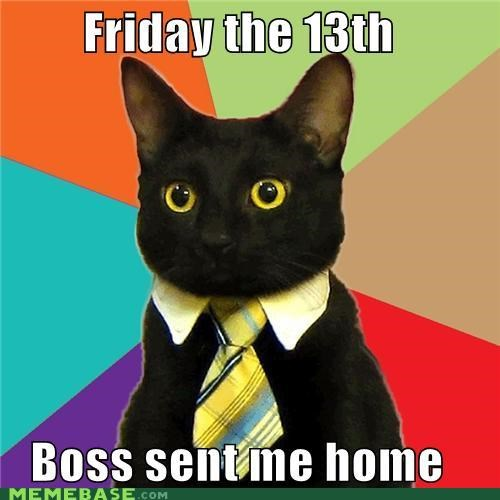 13th Business Cat Death FRIDAY lucky murder