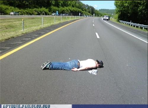 bad idea,passed out,road