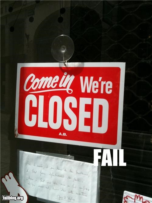 business,closed,contradiction,failboat,g rated,irony,signs