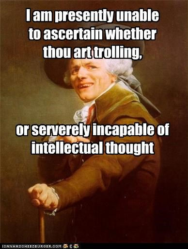 intellectual thought Joseph Ducreux stupid trolling - 4757880576