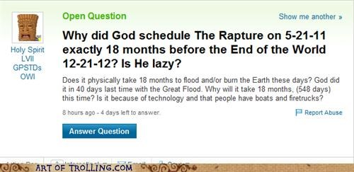 end of the world,god,RAPTURE,santa,Yahoo Answer Fails