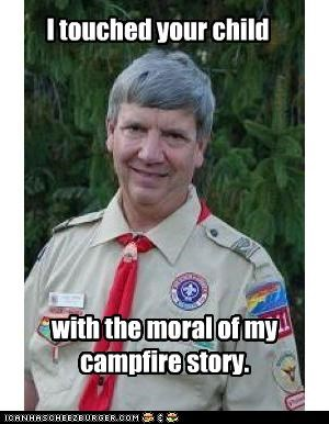 campfire,child,creepy scoutmaster,deep,moral,touch