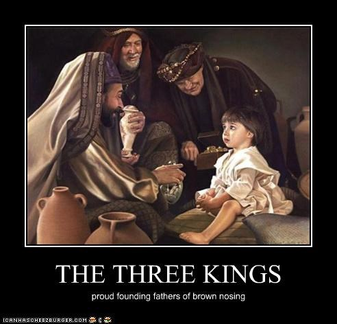 The Three Kings Historic Lols Funny Pictures History