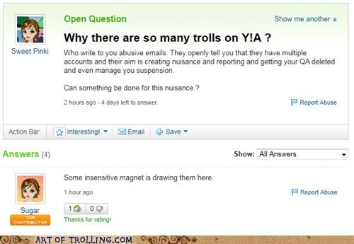 abuse,magnets,trolls,Yahoo Answer Fails