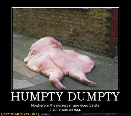 egg flabby hilarious humpty dumpty - 4767179776