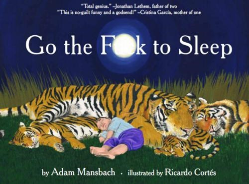 Adam Mansbach,go-the-fk-to-sleep,Piracy As Promotion