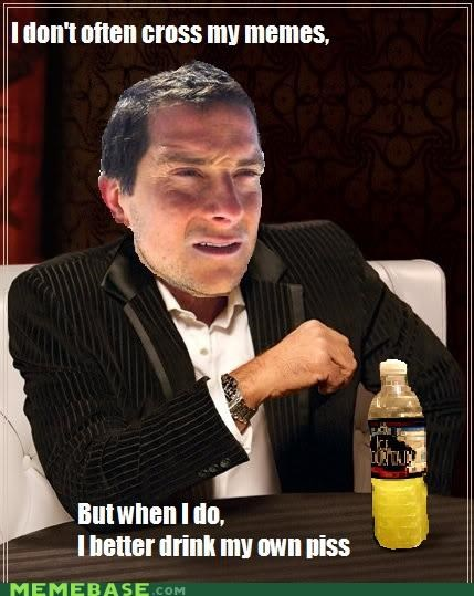 bear grylls,cross,Memes,most interesting,piss,remix