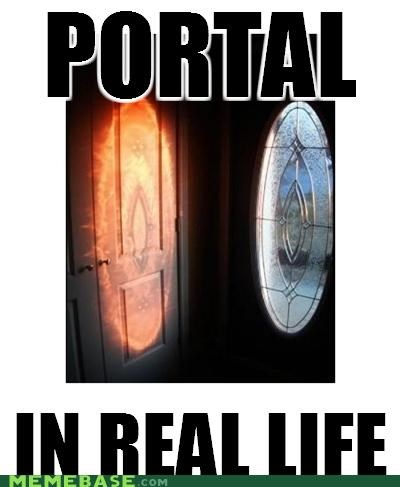 games,IRL,Memes,Portal,RAPTURE,real life,video games