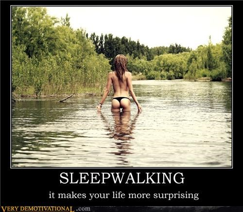 hilarious,life,river,sleepwalking,surprising