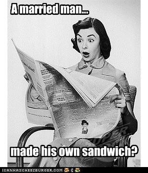 A married man... made his own sandwich?