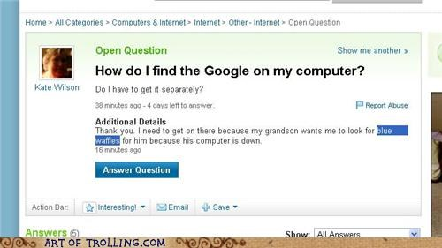 blue waffle google old people the google Yahoo Answer Fails - 4770543872