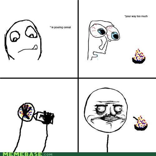 cereal,me gusta,Rage Comics,too much