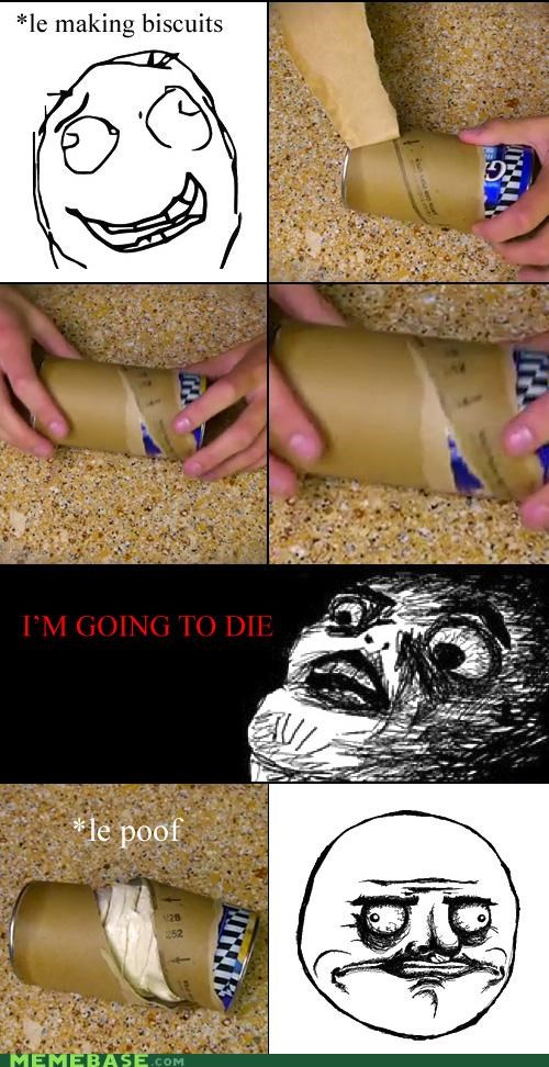 biscuits,Death,dough,Rage Comics