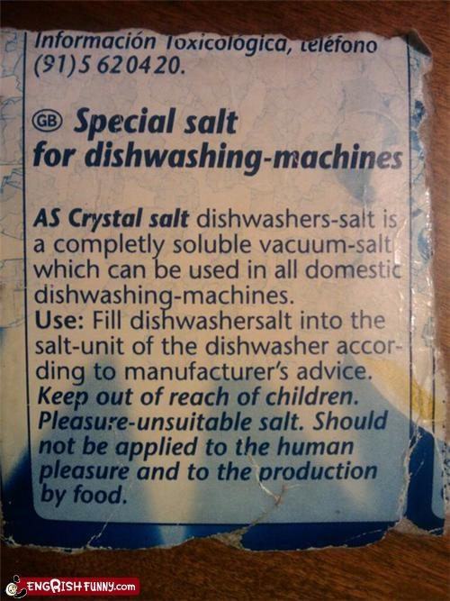 Pleasure-unsuitable salt?