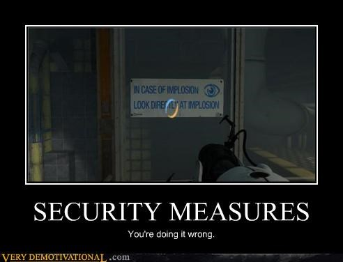 hilarious implosion portal 2 security measures - 4773774592