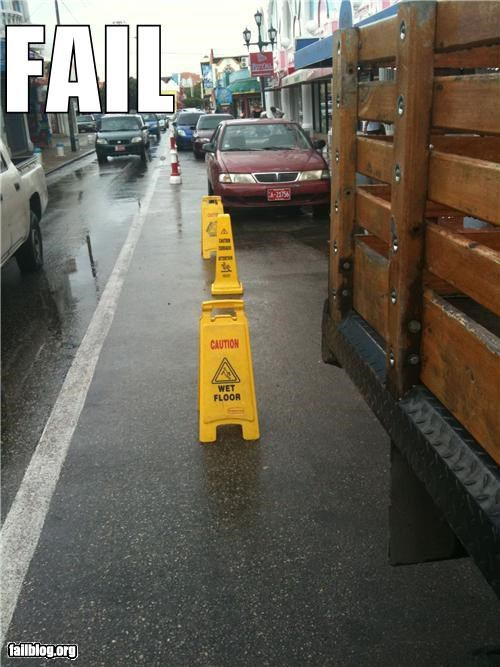 failboat,g rated,laziness,Professional At Work,road signs,signs,tax dollars at work,wet floor