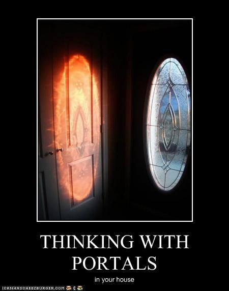 THINKING WITH PORTALS in your house