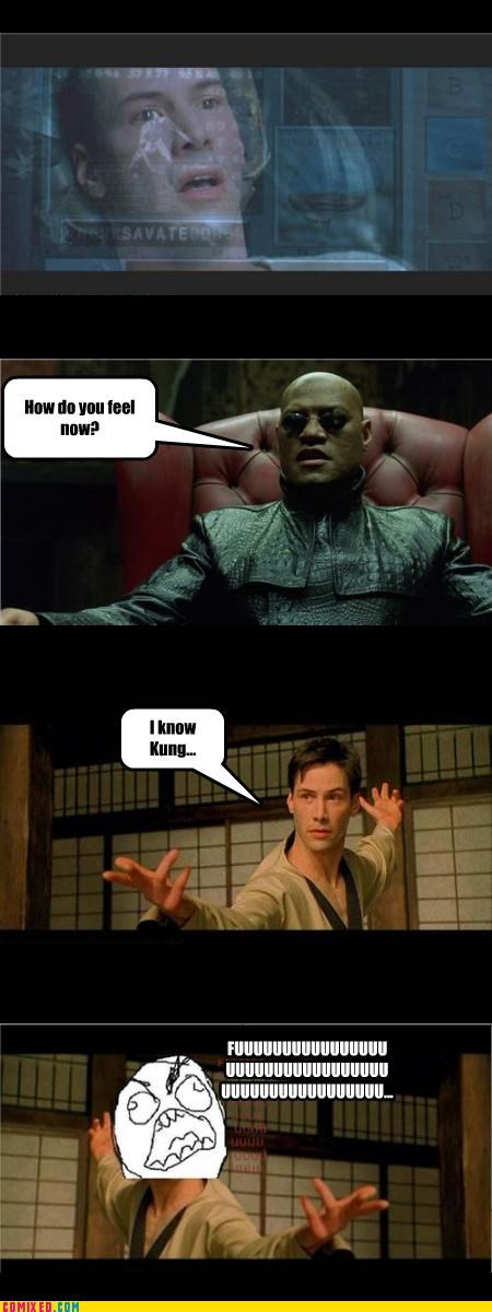 From the Movies,kung fu,matrix,Morpheus,rage guy
