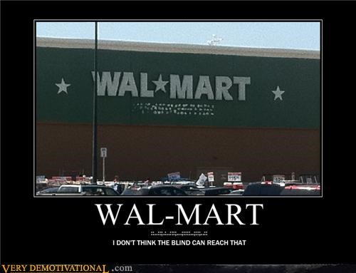 Wal-Mart Hates Blind People