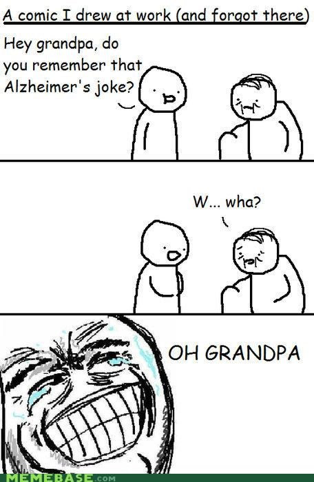alzheimer Grandpa jokes Rage Comics - 4777449216