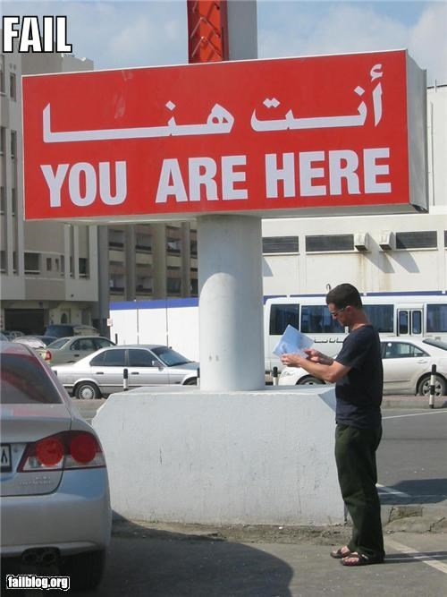 arabic,failboat,g rated,lost,oddly specific,signs,Travel,you are here