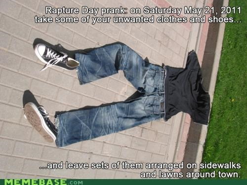 buddy,clothes,lawns,may 21st,Memes,RAPTURE,sidewalks