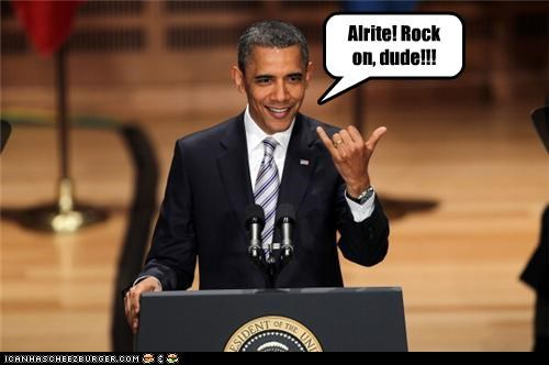 Alrite! Rock on, dude!!!
