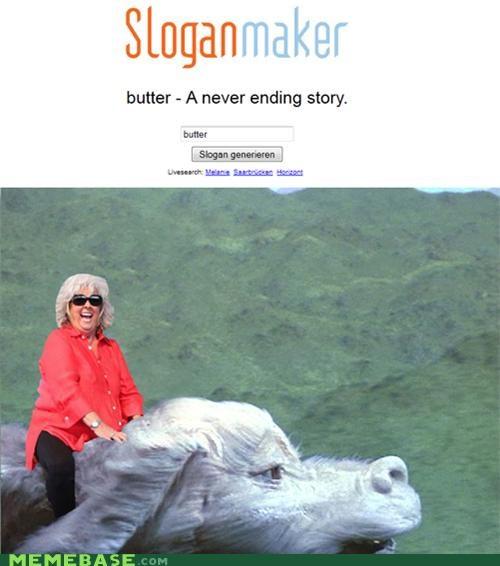butter neverending story paula-deen-yall slogan - 4780658688