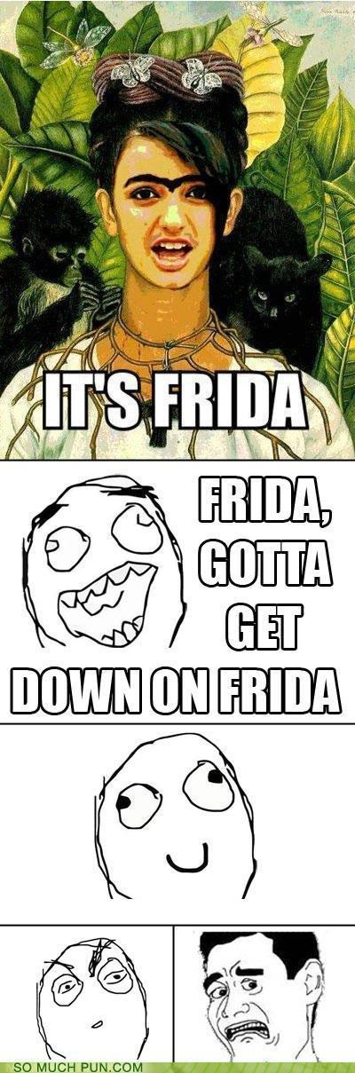 frida kahlo,FRIDAY,juxtaposition,lyrics,photoshop,Rage Comics,Rebecca Black,similar sounding