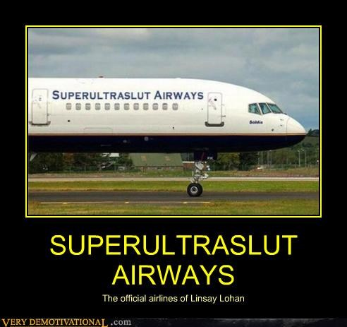 SUPERULTRASLUT AIRWAYS The official airlines of Linsay Lohan