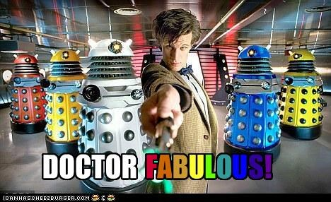 DOCTOR F A B U L O U S !