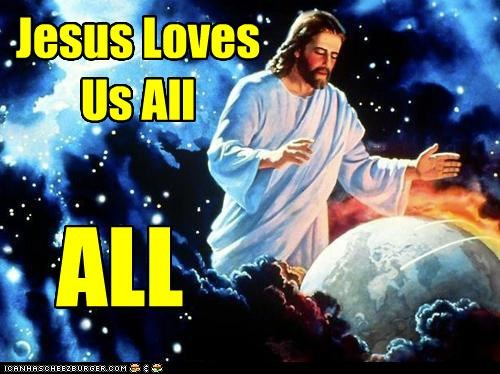 Jesus Loves Us All ALL