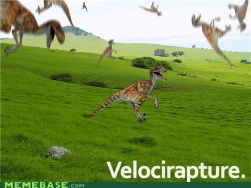 dinosaurs,Memes,RAPTURE,velociraptor